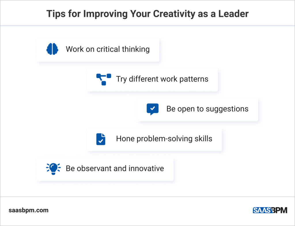 Tips for Improving Your Creativity as a Leader
